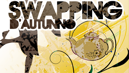 Swapping d'Autunno & Tea Party