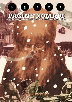 Igort, Pagine nomadi, Coconino Press - Fandango, 2012