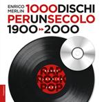 Cover 1000 dischi per un secolo, ilSaggiatore, 2012