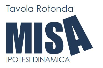 Tavola Rotonda Misa Ipotesi Dinamica