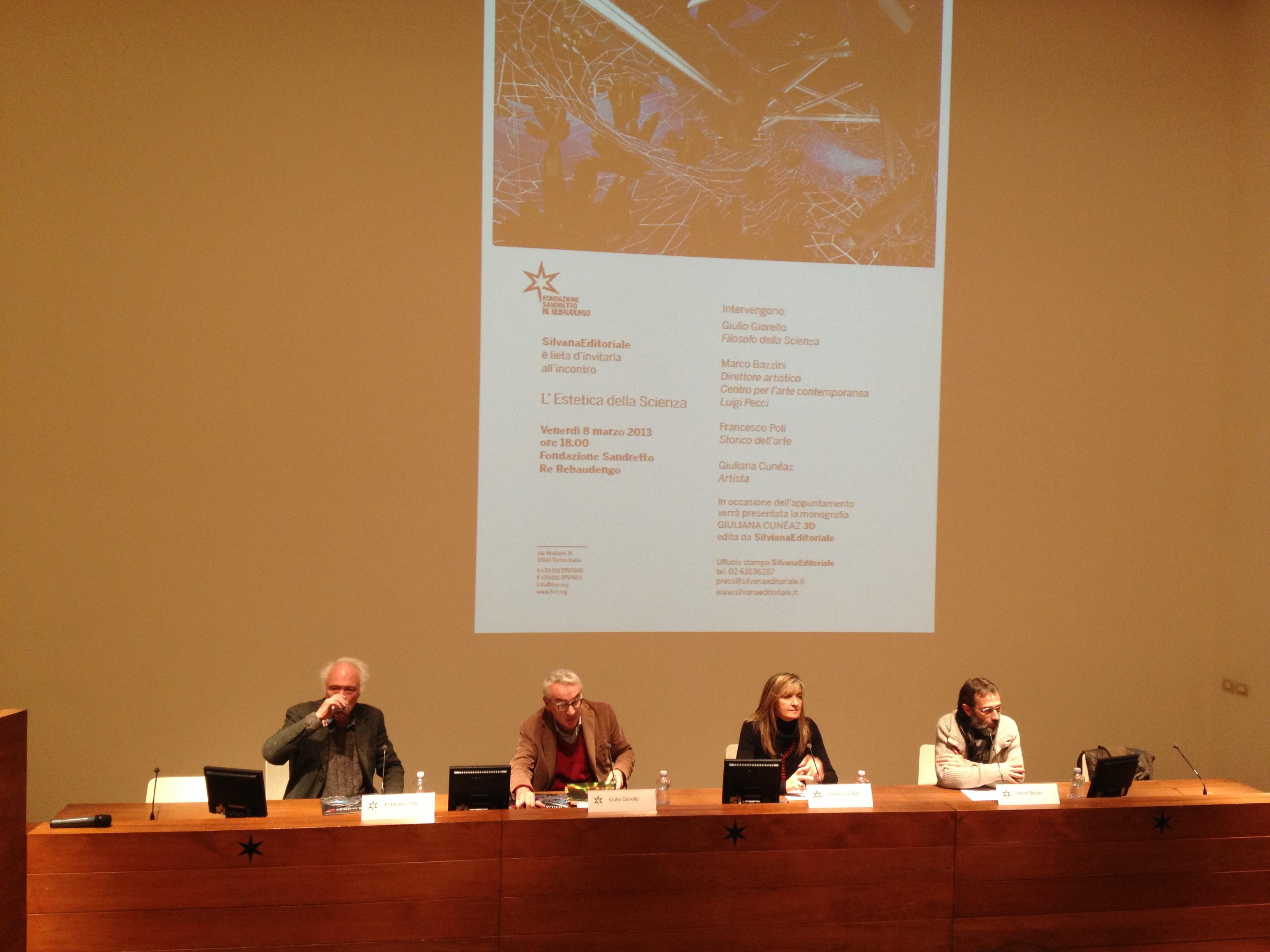 """Francesco Poli, Giulio Giorello, Giuliana Cuneaz, Marco Bazzini, """"L'Estetica della scienza"""", venerdì 8 marzo 2013, Fondazione Sandretto Re Rebaudengo, Torino"""