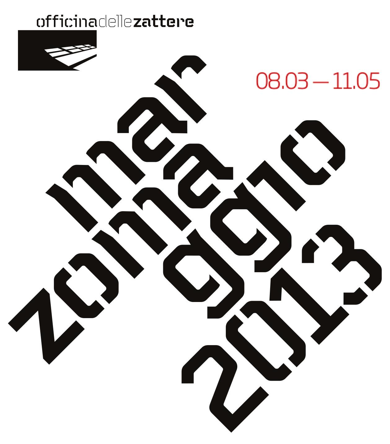 marzo_maggio 2013, Officina delle Zattere