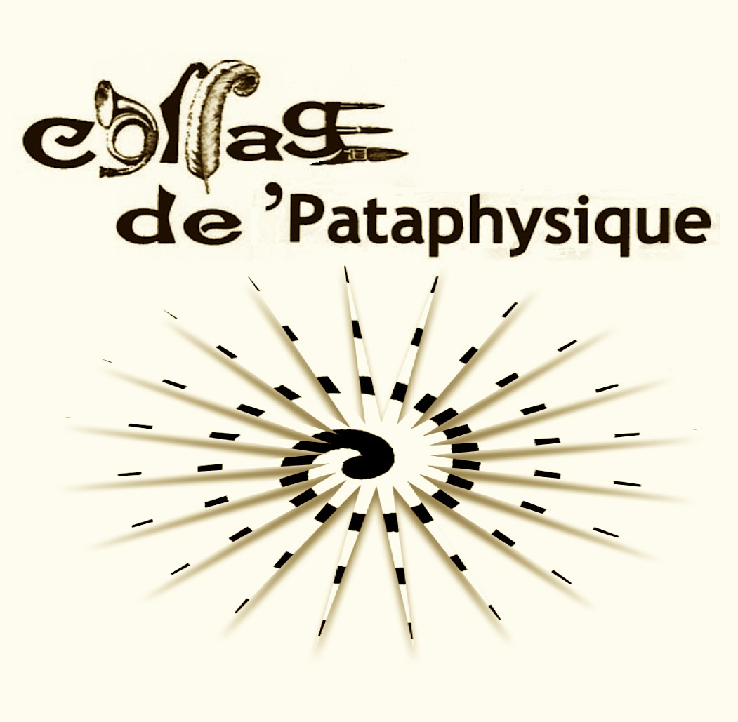 Collage de 'Pataphysique