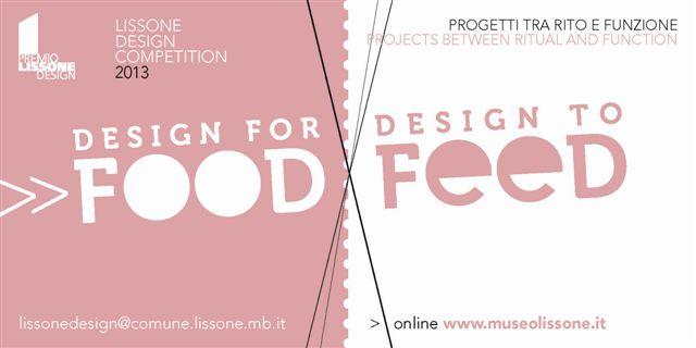 Premio Lissone Design 2013. Design for Food Design To Feed
