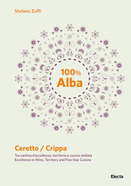 Cover 100% Alba. Ceretto / Crippa, Electa