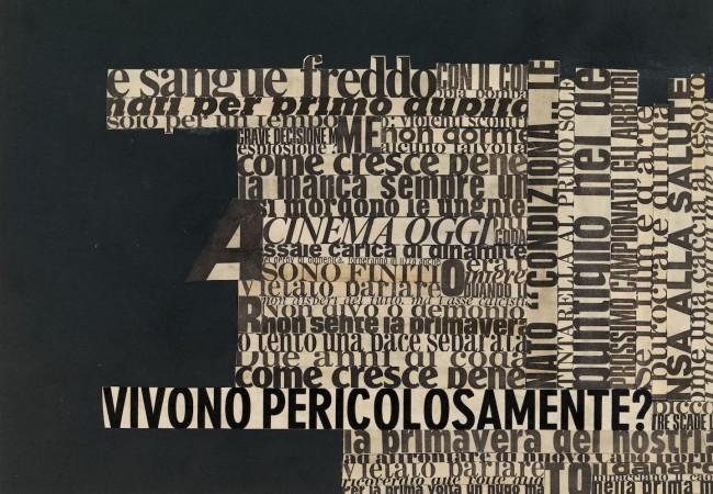 """Nanni Balestrini, Pericolosamente (dalla serie """"Non succederà mai più""""), 1969, Collezione MUSEION. Archivio di Nuova Scrittura Foto Nicola Eccher"""