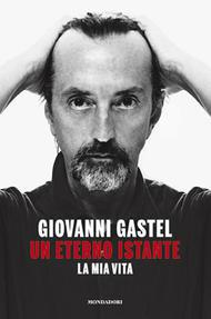 Giovanni Gastel. Un eterno istante