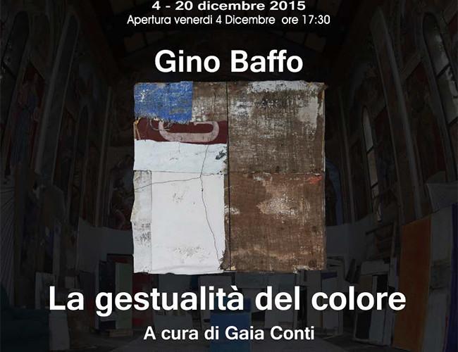 Gino Baffo. La gestualità del colore