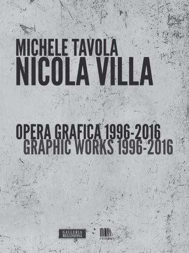 Nicola Villa. Opera grafica 1996-2016 (Nicola Villa. Graphic Works 1996-2016), copertina del catalogo, Edizione emuse