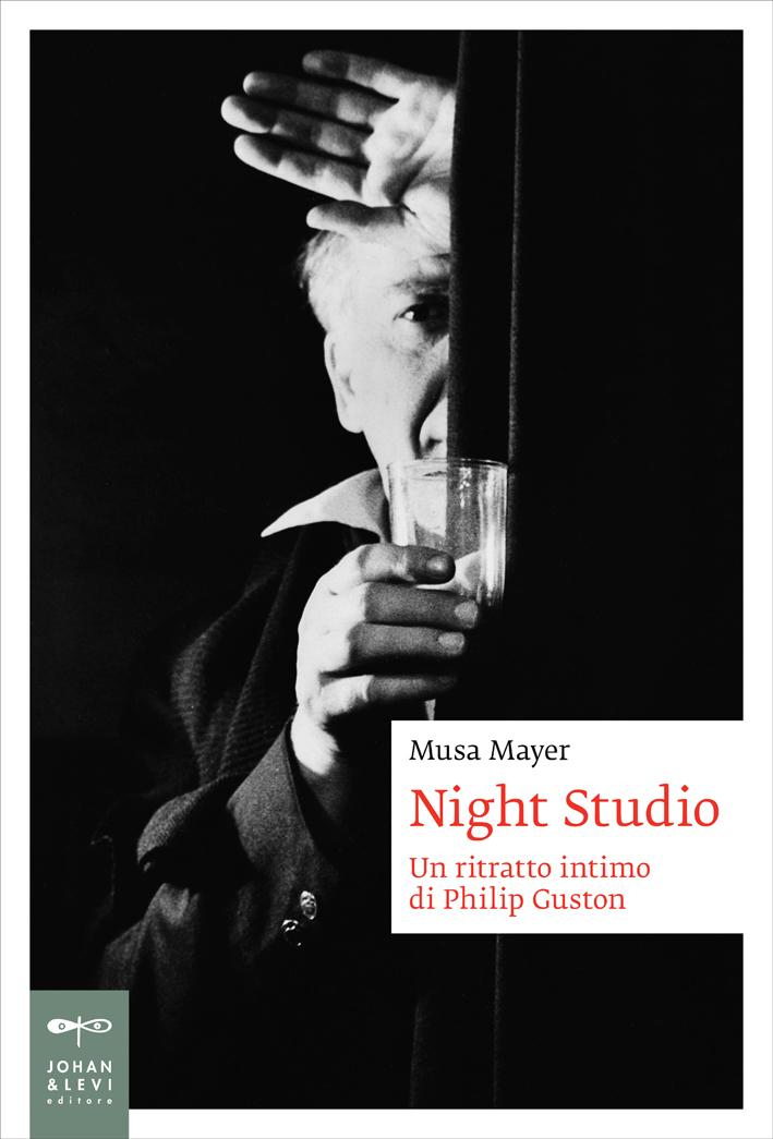 Musa Mayer. Knight Studio. Un ritratto intimo di Philip Guston, Johan & Levi editore