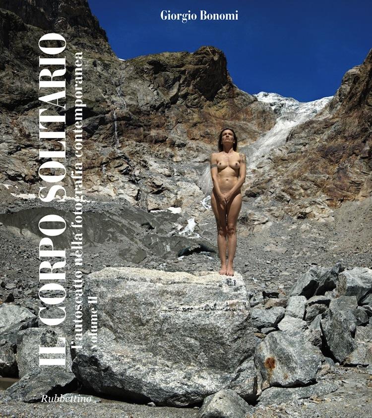 Giorgio Bonomi, Il corpo solitario. L'autoscatto nella fotografia contemporanea. Volume II, Rubettino Editore (copertina del volume)