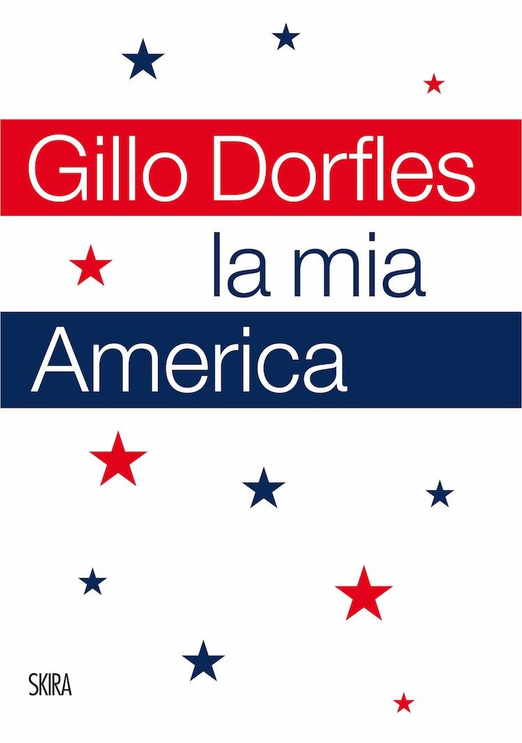 Gillo Dorfles, La mia America, Skira (copertina del volume)